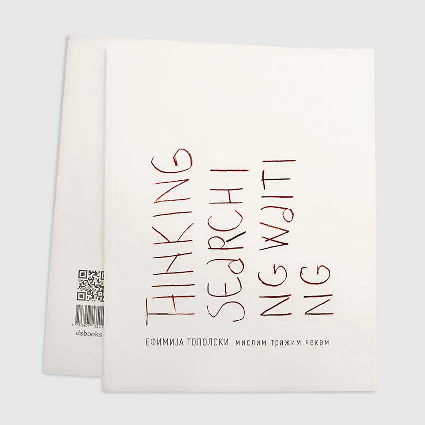 """Serbian translation of the exhibition catalogue""""Thinking Searching Waiting"""", issued in May 2018, in the German along with English translation, on the occasion of the eponymous exhibition of Efimija Topolski that was held in Basel. Exhibition was curated byds art, Binningen and within the project """"From Intimate to Public"""". Publication includes: introduction text by Theo Schäfer,Thinking, Searching, Waiting, catalog essay by Denise Ellenberger,The Intimate and the Public,biography and bibliography of Efimija Topolski.Translation from German: Bojana Denić. Printed in cyrillic."""